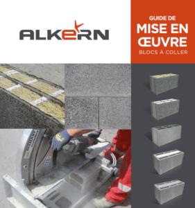 Guide de mise en oeuvre des blocs à coller alkern